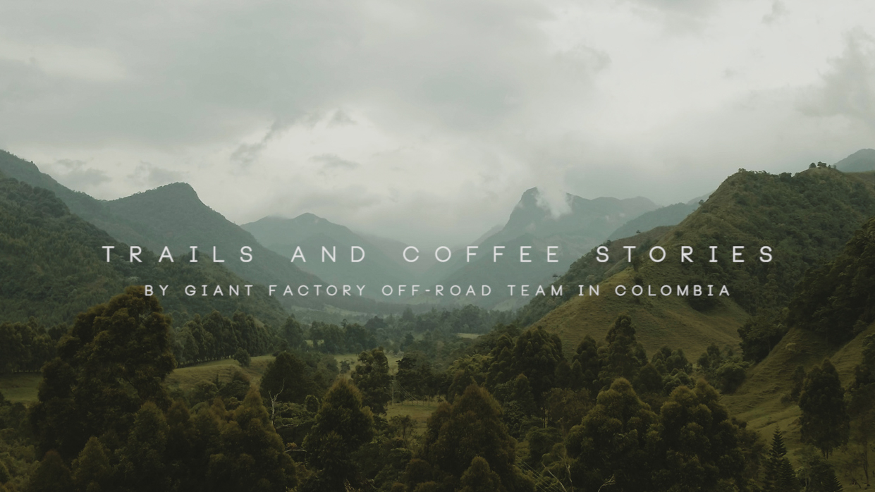 TRAILS AND COFFEE STORIES | GIANT FACTORY OFF-ROAD TEAM | OFFICIAL VIDEO